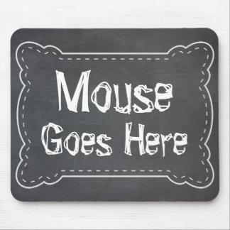 El ratón va aquí pizarra alfombrilla de ratones