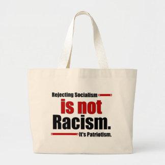 El rechazo de socialismo no es racismo… bolsa tela grande