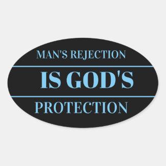 el rechazo del hombre es la protección de dios pegatina ovalada