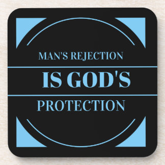el rechazo del hombre es la protección de dios posavaso