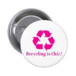 ¡El reciclaje es elegante! Pins