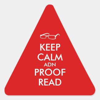 El regalo para los escritores guarda calma y la pegatina triangular