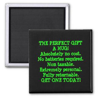 El regalo perfecto es un abrazo imán cuadrado