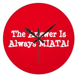 """¡El reloj de Miata """"la respuesta es siempre MIATA!"""