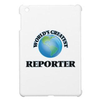 El reportero más grande del mundo