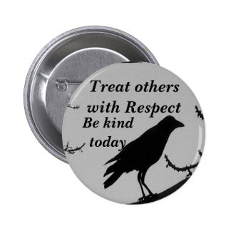 El respecto, sea Kind_ Button_by Elenne Pin Redondo De 2 Pulgadas