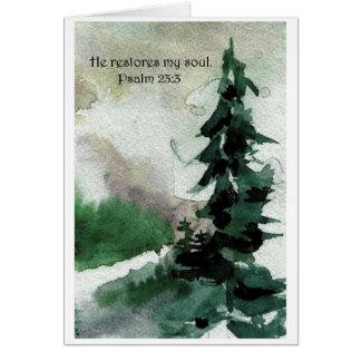 Él restaura mi alma.    23:3 del salmo tarjeta de felicitación