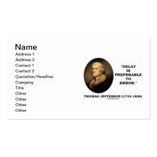 El retraso de Thomas Jefferson es preferible al er Tarjeta De Negocio
