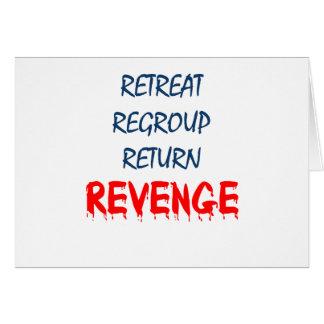 El retratamiento reagrupa la venganza de vuelta tarjeta de felicitación