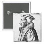 El retrato de Juan Calvino envejeció 53, 1564 Pin Cuadrado