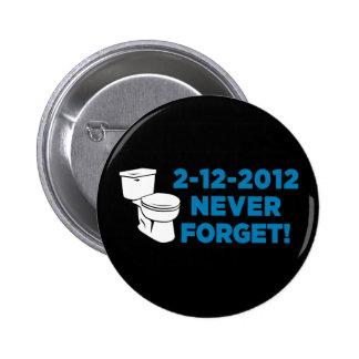El retrete 2012 rasante nunca olvida pin