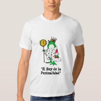 """""""El Rey de la Puntualidad"""" T-Shirt"""