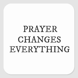 El rezo cambia todo cita cristiana pegatina cuadrada