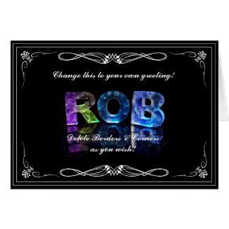 El Rob conocido en 3D se enciende (la fotografía) Tarjeta De Felicitación