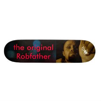 el Robfather original Skate Board