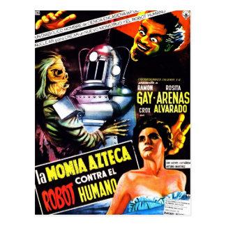 """""""El robot contra. Postal de la momia azteca"""""""