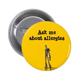 El robot me pregunta acerca de alergias pin redondo 5 cm