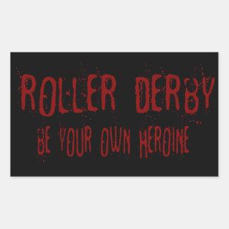 ¡El rodillo Derby, sea su propia heroína! Pegatina Rectangular