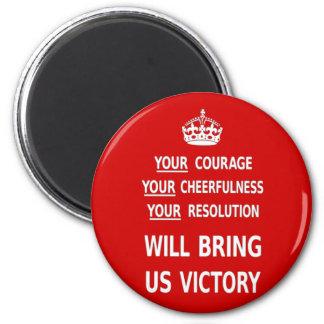 El rojo original su valor nos traerá la victoria imán redondo 5 cm