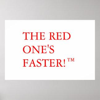 ¡El rojo su más rápido ™ Posters