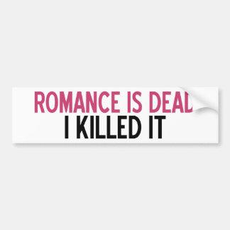 El romance es muerto pegatina para auto
