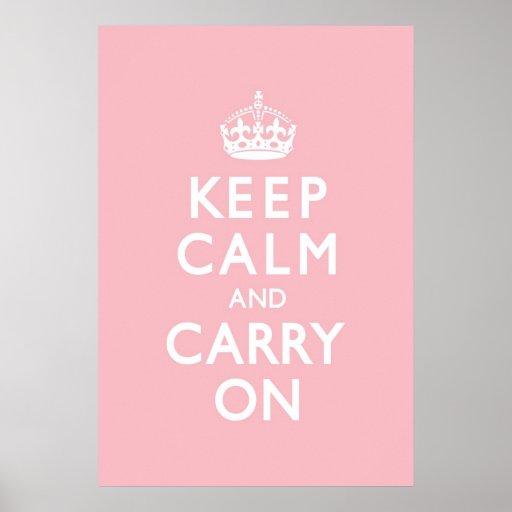 El rosa color de rosa guarda calma y continúa póster