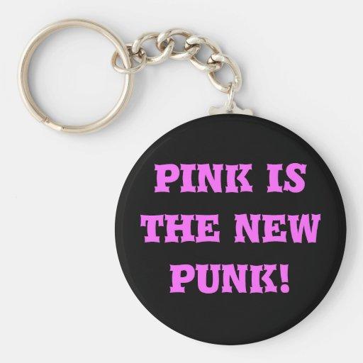 ¡el rosa es el nuevo punk! llaveros