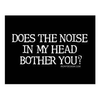 ¿El ruido en mi cabeza le molesta? Tarjetas Postales