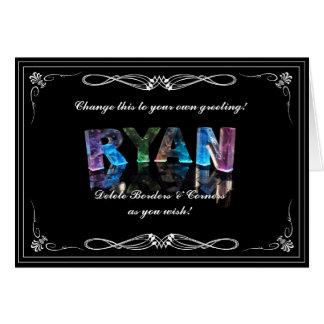 El Ryan conocido - nombre en las luces Tarjeta De Felicitación