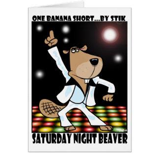 El sábado por la noche castor tarjeta de felicitación