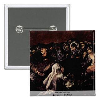 El Sabat de las brujas, por Francisco De Goya Pin Cuadrada 5 Cm