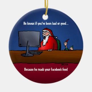 Él sabe si usted ha sido mún ornamento divertido adorno navideño redondo de cerámica