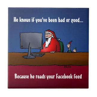 Él sabe si usted ha sido mún Santa divertido Azulejo Cuadrado Pequeño