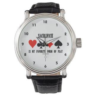 El sacrificio es mi forma preferida de juego relojes