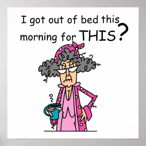 El salir del humor de la cama posters