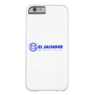 El Salvador Barely There iPhone 6 Case