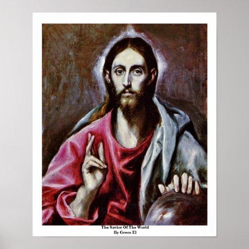 El salvador del mundo por el EL de Greco Posters