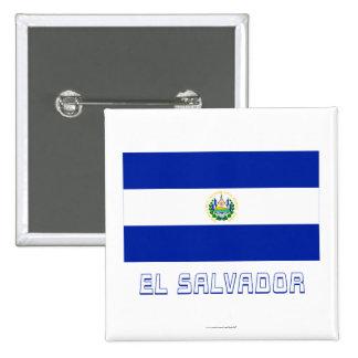 El Salvador Flag with Name Pinback Button