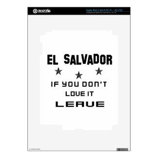 El Salvador si usted no lo ama, se va Pegatina Skin Para iPad 3