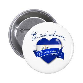 El Salvadorian Princess Pinback Button