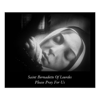 El santo Bernadette de Lourdes ruega por favor par Póster