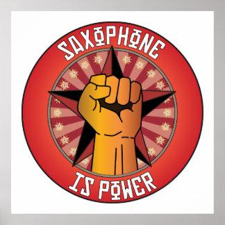 El saxofón es poder póster