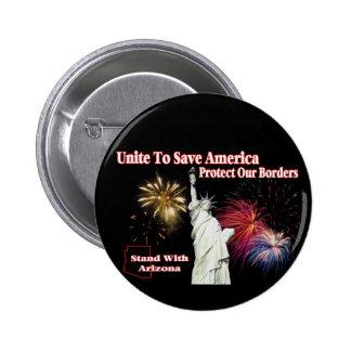 El SB 1070 de Arizona de la ayuda - una para ahorr Pin Redondo De 2 Pulgadas
