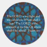 El SEÑOR es mi luz - 27:1 del salmo Etiquetas Redondas