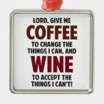 El señor, me da el café y el vino adorno navideño cuadrado de metal
