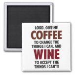 El señor, me da el café y el vino imán para frigorífico