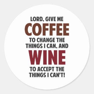 El señor, me da el café y el vino pegatina redonda