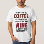 El señor, me da el café y el vino playeras