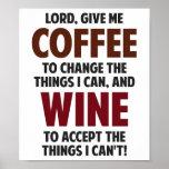 El señor, me da el café y el vino póster