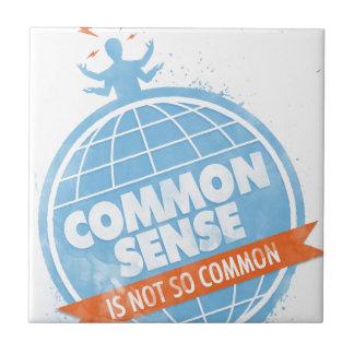 El sentido común no es tan común azulejo cuadrado pequeño